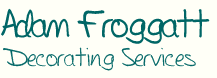 Adam Froggatt Decorating Services